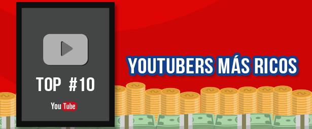 Conoce los youtubers más ricos