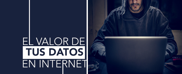 Datos personales: Conoce el valor que tienen para otros en internet